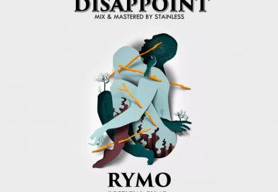 """Rymo Drop New Single   """"Disappoint"""""""